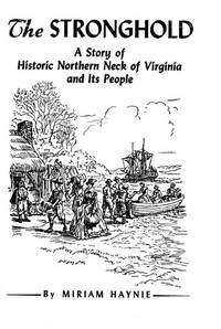 Cover of The Stronghold: A Story of Historic Northern Neck of Virginia and Its People