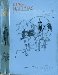 Cover of King Matthias and the Beggar Boy