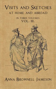 Cover of Visits and Sketches at Home and Abroad, Vol. 3 (of 3) With Tales and Miscellanies Now First Collected