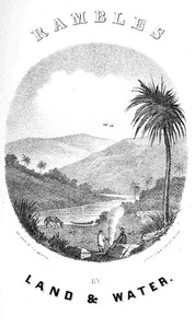 Rambles by Land and Water; or, Notes of Travel in Cuba and Mexico