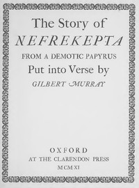 The Story of Nefrekepta, from a Demotic Papyrus