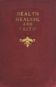 Health, Healing, and Faith