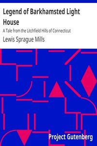 Cover of Legend of Barkhamsted Light HouseA Tale from the Litchfield Hills of Connecticut