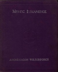 Cover of Mystic Immanence, the Indwelling Spirit