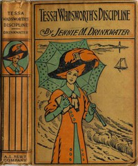 Cover of Tessa Wadsworth's Discipline: A Story of the Development of a Young Girl's Life