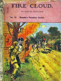 Cover of Fire Cloud; Or, The Mysterious Cave. A Story of Indians and Pirates.