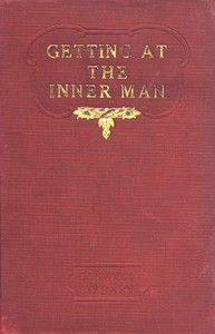 Cover of Getting at the Inner Man, and, Fifty Years on the Lecture Platform
