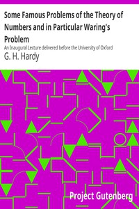 Cover of Some Famous Problems of the Theory of Numbers and in Particular Waring's Problem An Inaugural Lecture delivered before the University of Oxford