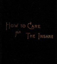 Cover of How to Care for the Insane: A Manual for Nurses