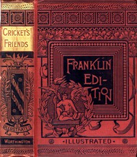 Cover of The Cricket's Friends: Tales Told by the Cricket, Teapot, and Saucepan