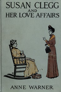 Cover of Susan Clegg and Her Love Affairs