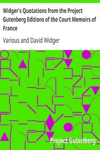 Cover of Widger's Quotations from the Project Gutenberg Editions of the Court Memoirs of France