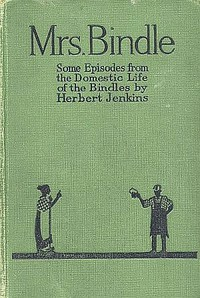Cover of Mrs. Bindle: Some Incidents from the Domestic Life of the Bindles