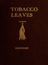 Tobacco Leaves: Being a Book of Facts for Smokers