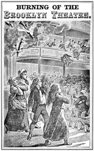Cover of Burning of the Brooklyn Theatre A thrilling personal experience! Brooklyn's horror. Wholesale holocaust at the Brooklyn, New York, Theatre, on the night of December 5th, 1876