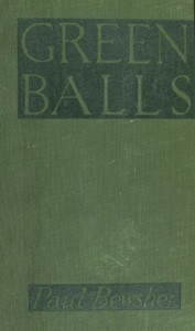 """Cover of """"Green Balls"""" : The Adventures of a Night-Bomber"""