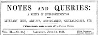 Cover of Notes and Queries, Number 85, June 14, 1851 A Medium of Inter-communication for Literary Men, Artists, Antiquaries, Genealogists, etc.