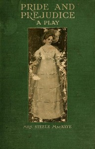 Cover of Pride and Prejudice, a play founded on Jane Austen's novel