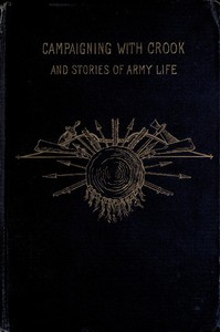Cover of Campaigning with Crook, and Stories of Army Life