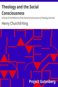 Cover of Theology and the Social Consciousness A Study of the Relations of the Social Consciousness to Theology (2nd ed.)