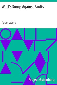 Cover of Watt's Songs Against Faults