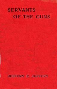 Cover of Servants of the Guns