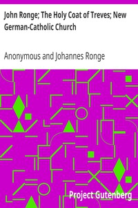 Cover of John Ronge; The Holy Coat of Treves; New German-Catholic Church