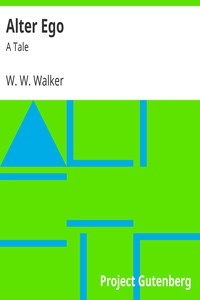 Cover of Alter Ego: A Tale