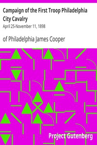 Cover of Campaign of the First Troop Philadelphia City CavalryApril 25-November 11, 1898