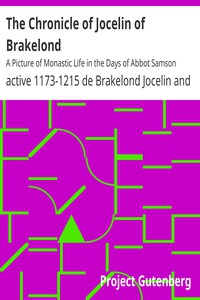 Cover of The Chronicle of Jocelin of Brakelond: A Picture of Monastic Life in the Days of Abbot Samson
