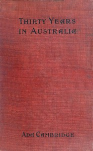 Cover of Thirty Years in Australia