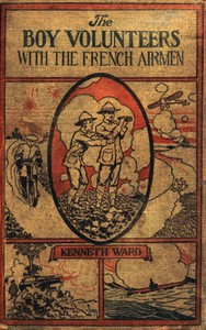 Cover of The Boy Volunteers with the French Airmen