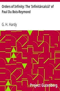 Cover of Orders of Infinity: The 'Infinitärcalcül' of Paul Du Bois-Reymond