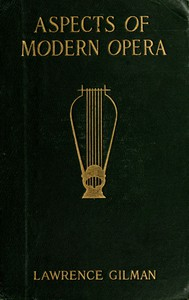Cover of Aspects of Modern Opera: Estimates and Inquiries