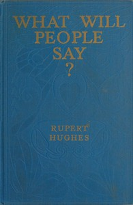 Cover of What Will People Say? A Novel