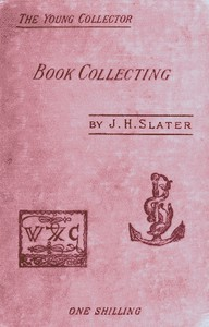 Cover of Book Collecting: A Guide for Amateurs