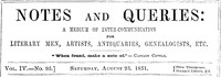 Cover of Notes and Queries, Vol. IV, Number 95, August 23, 1851 A Medium of Inter-communication for Literary Men, Artists, Antiquaries, Genealogists, etc.