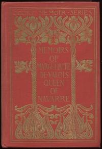 Memoirs of Marguerite de Valois, Queen of Navarre — Complete