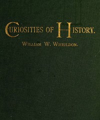 Cover of Curiosities of History: Boston, September Seventeenth, 1630-1880