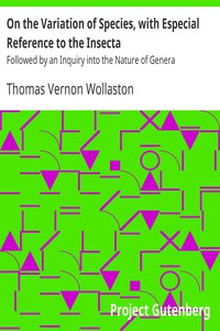 Cover of On the Variation of Species, with Especial Reference to the Insecta Followed by an Inquiry into the Nature of Genera
