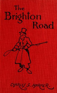 Cover of The Brighton Road: The Classic Highway to the South