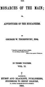 The Monarchs of the Main; Or, Adventures of the Buccaneers. Volume 2 (of 3)