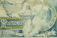 Cover of Montgomery, the Capital City of Alabama: Her Resources and Advantages