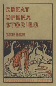 Cover of Great Opera StoriesTaken from Original Sources in Old German