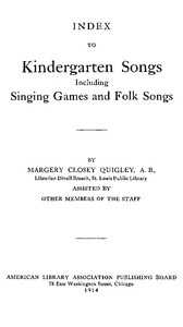Cover of Index to Kindergarten Songs Including Singing Games and Folk Songs