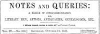Cover of Notes and Queries, Vol. IV, Number 102, October 11, 1851 A Medium of Inter-communication for Literary Men, Artists, Antiquaries, Genealogists, etc.