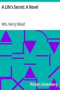 Cover of A Life's Secret: A Novel
