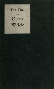 Cover of The Trial of Oscar Wilde, from the Shorthand Reports