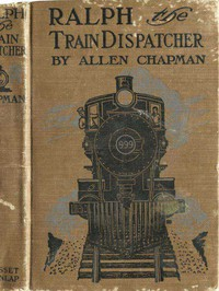 Ralph, the Train Dispatcher; Or, The Mystery of the Pay Car