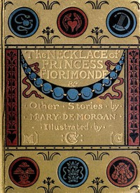 Cover of The Necklace of Princess Fiorimonde, and Other Stories